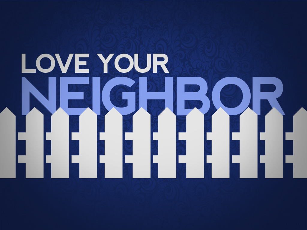 What About My Neighbor?